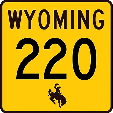 Wyoming Highway WYO 220 | Alcova Highway | United States Highway Shield Sign by djakri