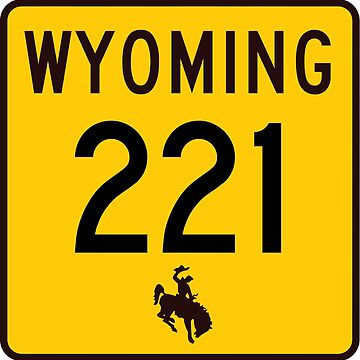 Wyoming Highway WYO 221 | Fox Farm Road | United States Highway Shield Sign by djakri