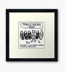 Catholic Meeting Framed Print