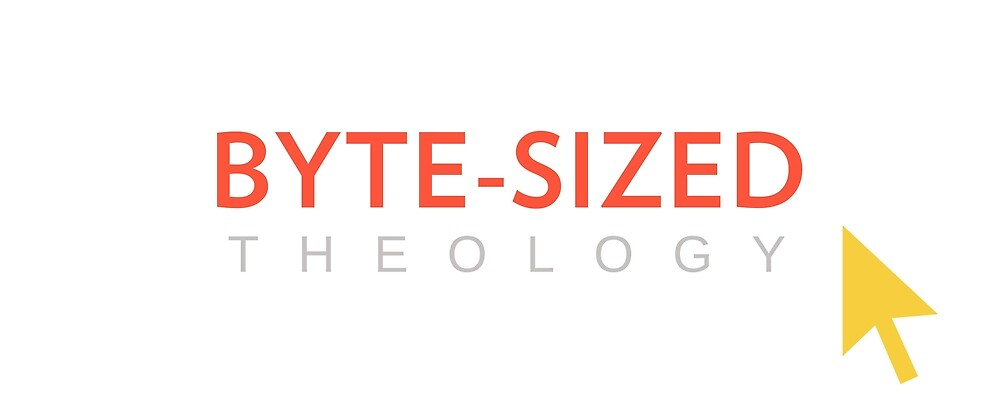Byte-Sized Theology by Rachel Tenney