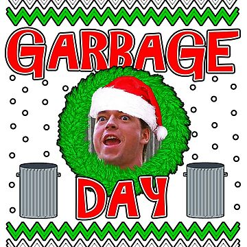 Garbage Day! - Christmas Sweater by bestofbad