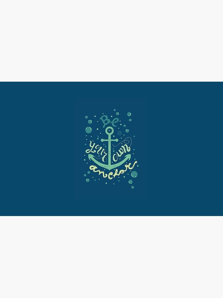 Be your own anchor von isabellesilva