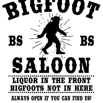 The BIGFOOT Saloon by GUS3141592