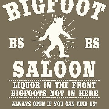 The BIGFOOT Saloon * by GUS3141592