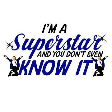 I'm a superstar by KsuAnn