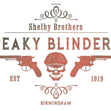 Peaky Blinders Shelby Brothers mk4 by Eye Voodoo by eyevoodoo