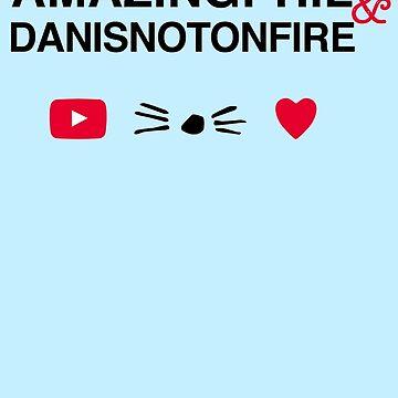 Amazingphil & Danisnotonfire by downeymore