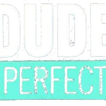 Dude Perfect by JFRENCHIE