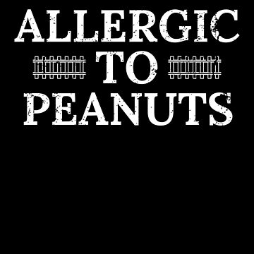 Peanut Allergies Allergic To Peanuts Peanut Allergy Alert by shoppzee