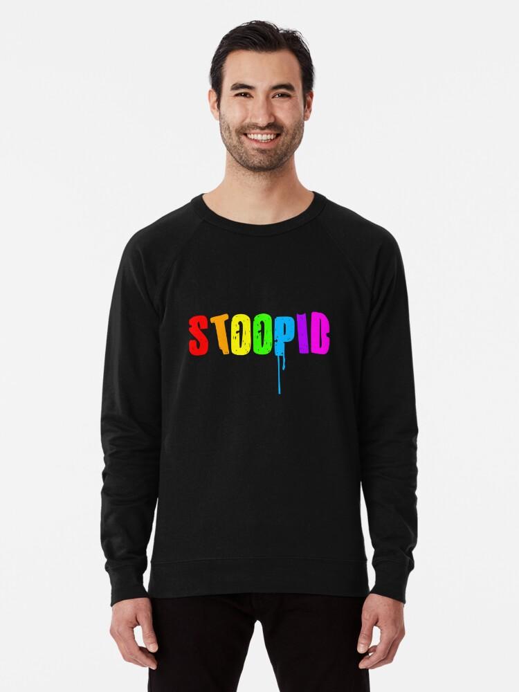'STOOPID Tekashi 6ix9ine Bobby Shmurda, Treyway, Tr3yway, Trayway,'  Lightweight Sweatshirt by Gobblefunk