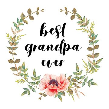 Best Grandpa Ever by designite