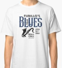 Furillo's True Blues Roll Call Classic T-Shirt