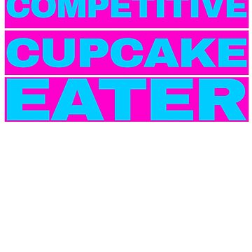 Competitive Cupcake Eater by troy1969