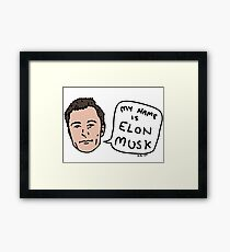 My Name Is Elon Musk Framed Print