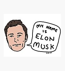 My Name Is Elon Musk Photographic Print
