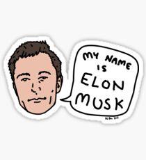 My Name Is Elon Musk Sticker