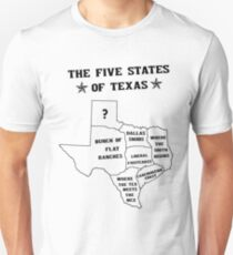 The 5 States of Texas Unisex T-Shirt