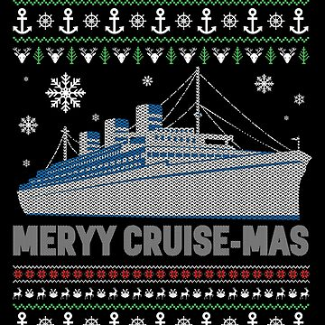 Ugly Cruise Vacation Christmas Apparel by CustUmmMerch