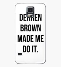 Derren Brown Made Me Do It Case/Skin for Samsung Galaxy