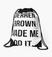 Derren Brown Made Me Do It Drawstring Bag