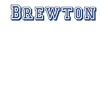 Brewton by CreativeTs