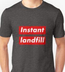 """Instant Landfill"" Unisex T-Shirt"