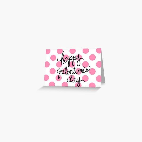 Happy Galentine's Day Polka Dots Greeting Card