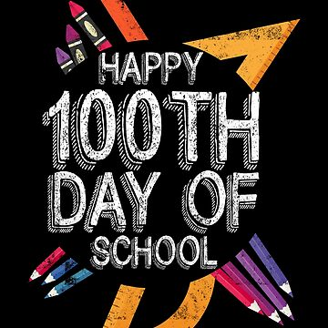 Nicole Vanderhoop Happy 100th Day Of School 02 by nvdesign
