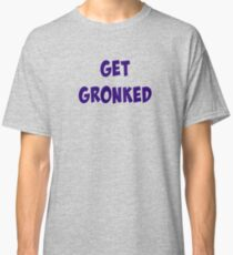 Get Gronked! Classic T-Shirt