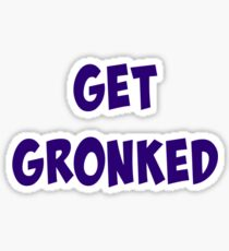 Get Gronked! Sticker