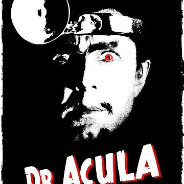 Dr. ACULA by monsterplanet