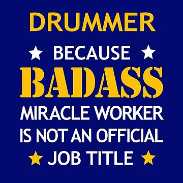 Drummer Badass Birthday Funny Christmas Cool Gift by smily-tees