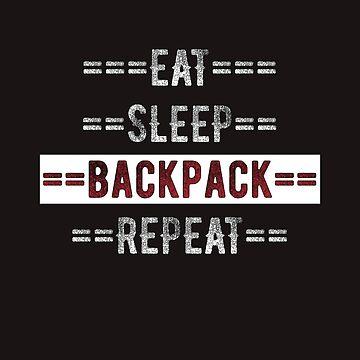 Gift for Backpacking Europe Eat Sleep Backpack Repeat  by TrndSttr