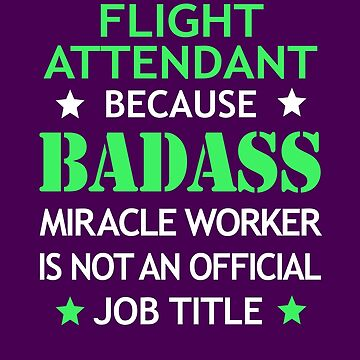 Flight Attendant Badass Birthday Funny Christmas Cool Gift by smily-tees