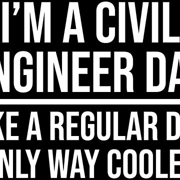Civil Engineer Dad Like A Regular Dad Gift T-shirt by zcecmza