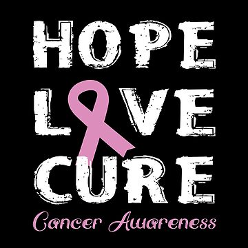 Hope, Love, Cure - Cancer Awareness by SmartStyle