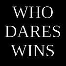 Wer wagt, gewinnt - Motto der S.A.S. von brookestead