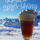 I'd rather be Après-Skiing von mrf2thed