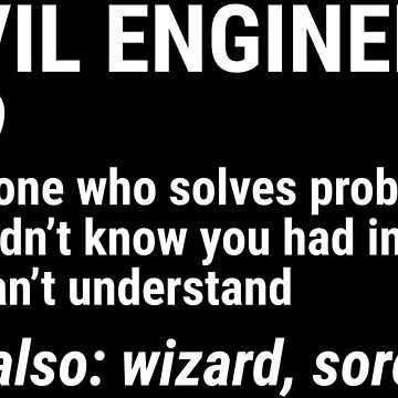 Funny Civil Engineer Definition Solves Problems T-shirt by zcecmza