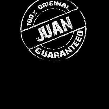 100% Original JUAN Guaranteed T-Shirt Funny Name Tee by VKOKAY