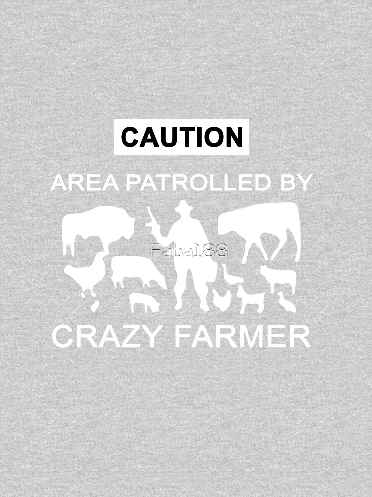 Caution area patrolled by crazy farmer  by Faba188