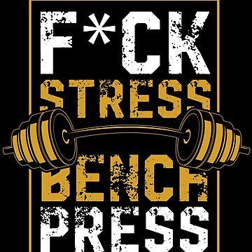Bench press stress by GeschenkIdee