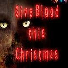 Give Blood by GothCardz