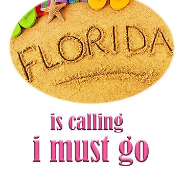 Florida Is Calling Funny Florida Vacation Trip and Souvenir Gift Shirt by jimwest001