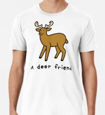 A Deer Friend Premium T-Shirt