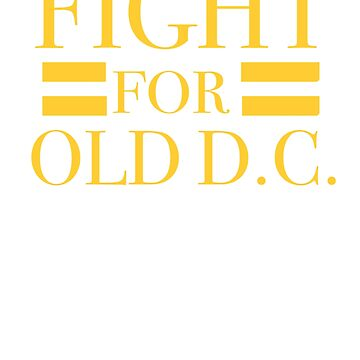 FIGHT FOR OLD D.C by Motion45