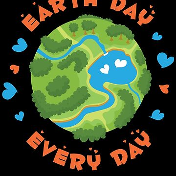 Earth Day Every Day by Poxiel