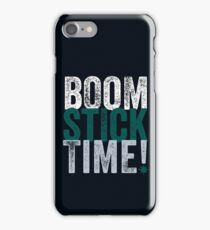 Boomstick Time! iPhone Case/Skin