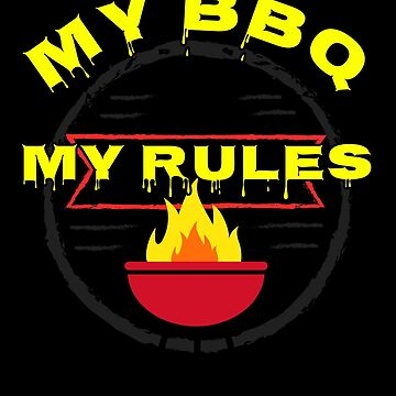 My BBQ My Rules Outdoor Grilling Grillmaster by KanigMarketplac