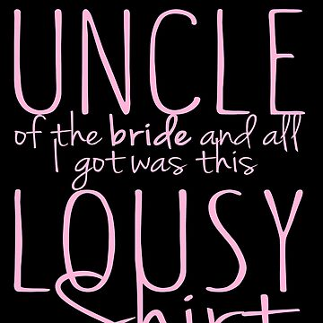 I Am The Uncle Of The Bride by jzelazny